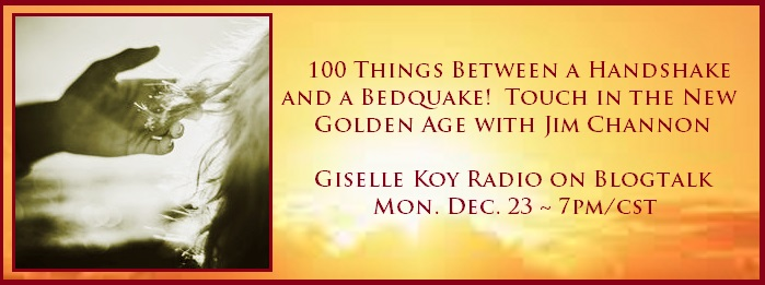Giselle Koy Radio: 100 Things Between a Handshake and a Bedquake with Jim Channon